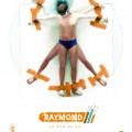 Raymond / by BIF / 2007